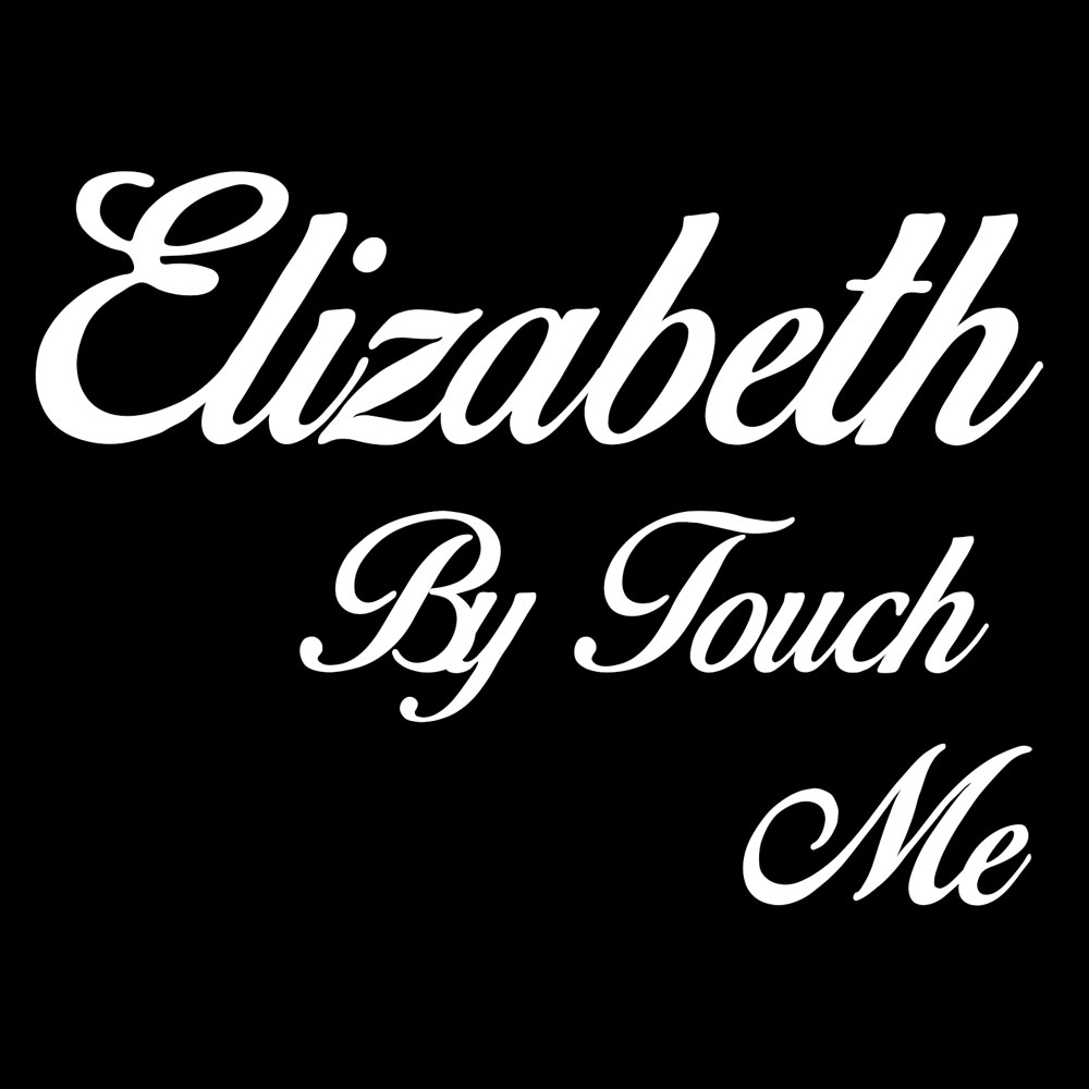 Elizabeth by Touch Me